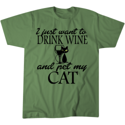 Drink Wine and Pet Cat Tshirt - 1