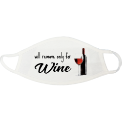 Will Remove Only for Wine Face Mask - 1